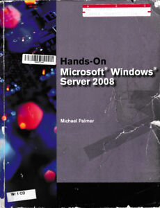 Hands-On Microsoft Windows Server 2008 1st Edition with 1CD