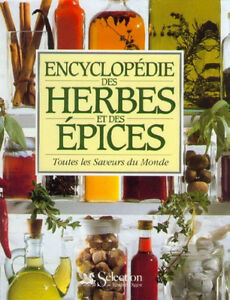 Encyclopédie des herbes et épices Reader's Digest Press (1993)