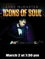 Luke McMaster - Icons of Soul at Key City Theatre
