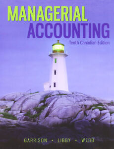 Managerial Accounting-10th Canadian Edition