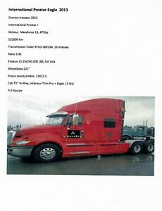 2013 INTERNATIONAL  PROSTAR EAGLE POUR 79,000 $