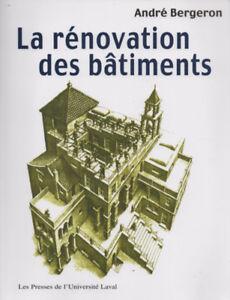 La rénovation des bâtiments