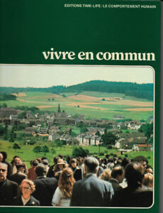 ÉDITIONS TIME-LIFE / LE COMPORTEMENT HUMAIN