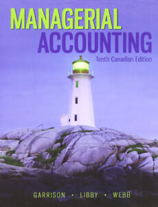 Managerial Accounting 10th Cdn edition