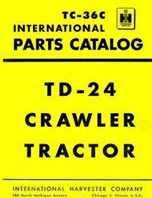 International Td-24 Td24 Parts Catalog Manual Wr-203