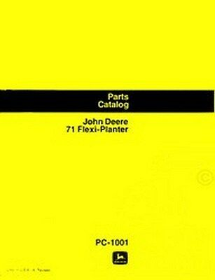 John Deere 71 Flexi-planter Seed Corn Soybean Peanuts Parts Catalog Manual Jd