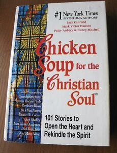 Chicken Soup for the Christian Soul - Hardcover