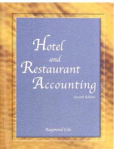 Hotel and Restaurant Accounting, By Raymond Cote