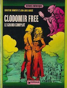 HISTOIRES FANTASTIQUES CLODOMIR FREE LE GRAND COMPLOT