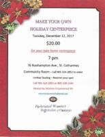 Make you own Holiday Centrepiece - Everyone Welcome!