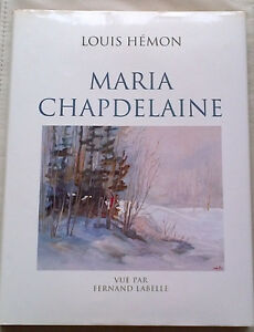 MARIA CHAPDELAINE-LIVRE D'ART DE COLLECTION