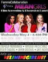 FemmeCollaboration Mean Girls Screening & Discussion Panel!