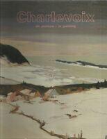 1988 Jacques De ROUSSAN: CHARLEVOIX en Peinture, 33 artists