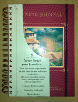 WINE JOURNAL – FOR YOUR NOTES ON TASTING & SAVORING