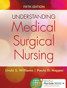 Understanding Medical Surgical Nursing 5th Edition new textbook
