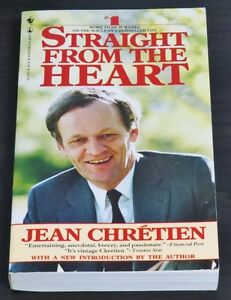 Straight From The Heart by Jean Chretien Seal Edition 1986 Paper