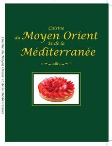 Cuisine du Moyen Orient et de la Méditerranée