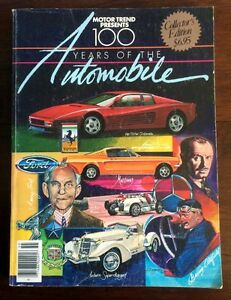 1985 MOTOR TREND PRESENTS 100 YEARS OF THE AUTOMOBILE COLLECTORS