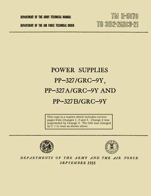 REPRINT TM 11-5070 POWER SUPPLIES PP-327, A, B/GRC-9Y