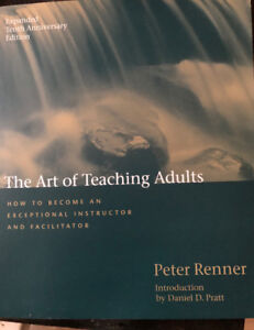 The Art of Teaching Adults How to Become an Exceptional Instruct