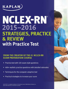 Kaplan NCLEX-RN Strategies, Practice & Review with Practice Test