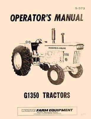 Minneapolis Moline White G1350 G-1350 Tractor Operators Instruction Manual