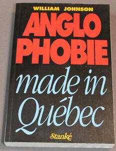 Anglophobie made in Québec