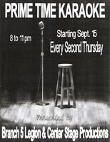 PRIME TIME KARAOKE Last Thursday at Br. 5 Legion Till September