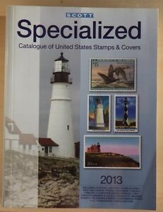 2013 Scott Specialized Catalogue of U.S. Stamps and Covers
