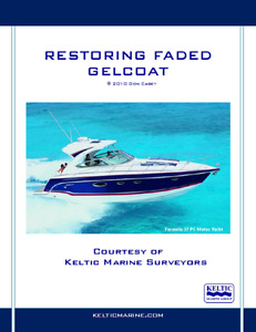 FREE RESTORING FADED GELCOAT MANUAL FROM KELTIC MARINE SURVEYORS