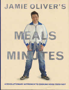 Jamie Oliver Meals in Minutes Revolutionary Approach to Cooking Peterborough Peterborough Area image 1