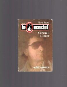 LE MANCHOT CERCUEIL À LOUER PIERRE SAUREL N.46 EXCELLENT ÉTAT