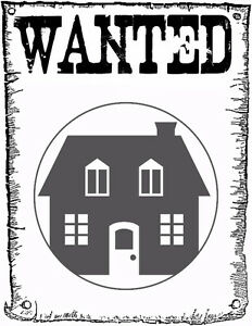 HOUSE WANTED IN COPERFIELD OR NEW BRIGHTON