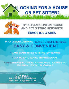 House & Pet Sitting 20+ yrs Experience