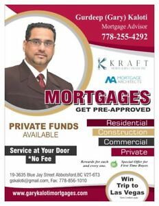 MORTGAGE...... PRIVATE, RESIDENTIAL, COMMERCIAL OR CONSTRUCTION.