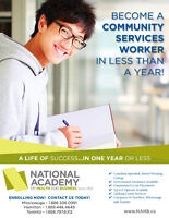 Become a COMMUNITY SERVICES WORKER in less than a year!
