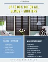 UP TO 80% OFF ALL BLINDS AND SHUTTERS (MANUAL + MOTORIZED)