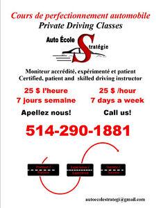 Driving Lessons 25$ /hour  Cours de perfectionnement 25$ l'heure