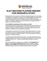 SLOT MACHINE PLAYERS NEEDED FOR RESEARCH STUDY