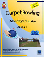 Carpet Bowling Every Monday 1-4pm Feb 1st, 8th, 15th,22nd, 29th