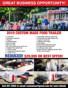 2010 custom made food trailer - REDUCED! $29,995