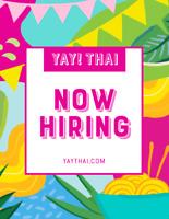 NOW HIRING - YAY THAI and The Karma cafe and conscious eatery