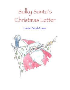 Sulky Santa's Christmas Letter