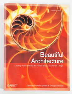 Beautiful Architecture: Leading Thinkers Reveal the Hidden...