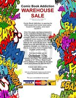 WAREHOUSE SALE today at Comic Book Addiction (9 am to 5 pm)