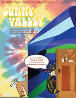 "Kingston Youth Arts Cooperative Presents ""Sunny Valley"""