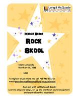 March Break Rock Skool!
