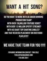 WANT A HIT SONG AND AN AWARD WINNING TEAM?