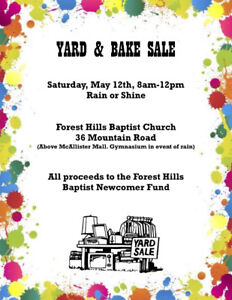 Yard Sale and Bake Sale, May 12th, Forest Hills Baptist