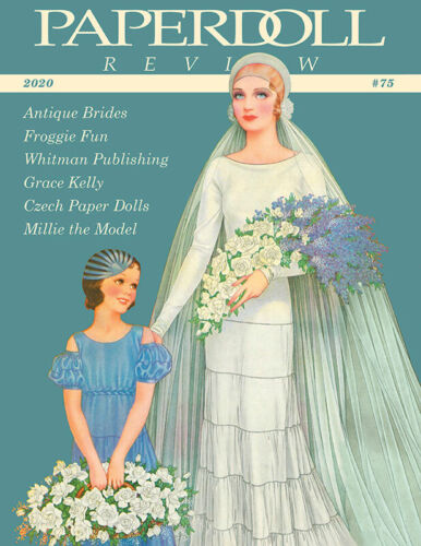 Paperdoll Review Magazine Issue #75, 2020 - Antique Brides, Grace Kelly, Whitman